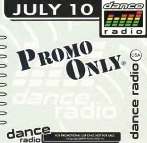 ������������ ����� ������� ������������ ������ Promo Only Dance Radio July (2010)