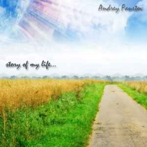 Andrey Faustov – Story Of My Life (2010) транс музыка