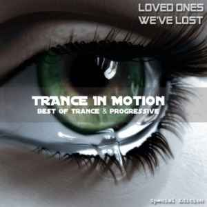 Trance In Motion (Loved Ones We've Lost) (2010) - Сборник транс музыки