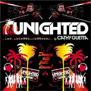 Unighted Mix 2010 (By Cathy Guetta) 2CD (2010) денс музыка