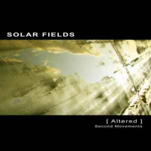 Solar Fields - Altered - Second Movements (2010) ����� ������ ��������