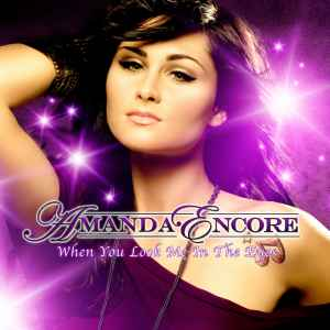 Amanda Encore - When You Look Me In The Eyes (2010) миксы