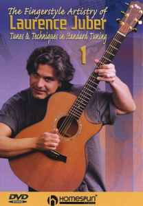 The Fingerstyle Artistry of Laurence Juber. Tunes & Techniques in Standart Tuning - Обучающее видео