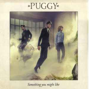 Puggy - Something You Might Like (2010) новый альбом рока