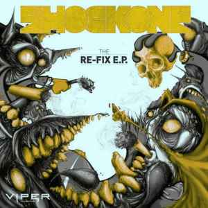 ShockOne - The Re-Fix EP (2010) - новые треки дабстепа