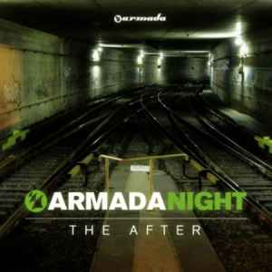 Armada Night: The After (2010) транс музыка