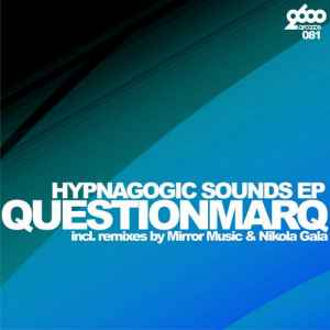 Questionmarq - Hypnagogic Sounds EP - альбом хаус музыки