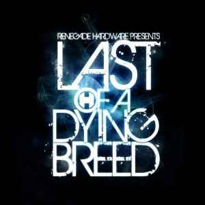Various Artists - Last Of A Dying Breed (2010) - ����� ������� ����-�-�����