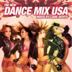 The New Dance Mix USA (Mixed By Louie Devito) (2010) танцевальный сборник