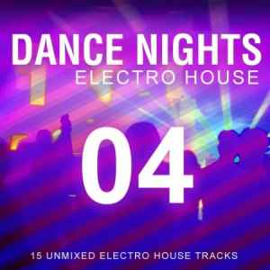Dance Nights 04: Electro House (2010)