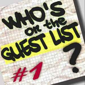 Who's On The Guest List? Volume 1 (2010) хаус сборник