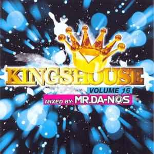 Kingshouse Vol. 16 - Mixed by Mr. Da-Nos (2010) хаус сборник