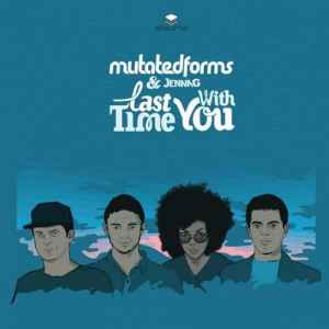 Mutated Forms Feat. Jenna G - Last Time / With You (2010) - Отличный драм-н-бейс