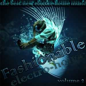 Fashionable Electro-House vol.2 (2010)