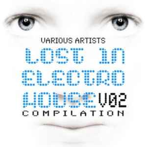 Lost In Electro House Volume 2 (2010) ���� �������