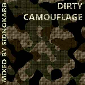SidNoKarb � Dirty Camouflage - ���� ���� ������