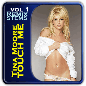 Remix Stems vol.1 - Tina Moore Touch Me (WAV)