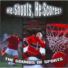 Captain Audio He Shoots, He Scores - The Sounds of Sports WAV сэмплы