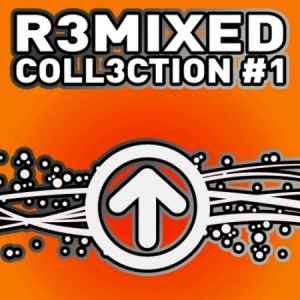 R3mixed Coll3ction 1 2011 - ����� ������� �����,���������� ���� ������