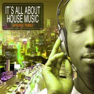 Сборник хаус музыки - It's All About House Music Vol.3 2011