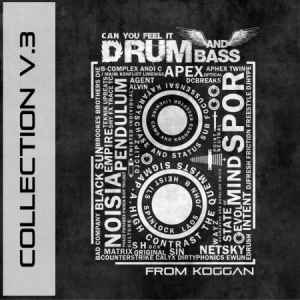 Drum and Bass Collection V.3 (2011) сборник драм н бэйса