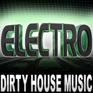 ����� ������� ���� ������ - Electro Dirty House Music 2011