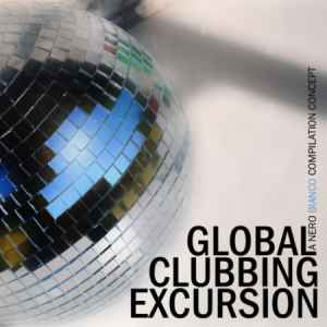 ����� ������� ���� ������ - Global Clubbing Excursion 01 (2011)