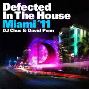����� ������� ���� ������  - Defected In The House Miami '11  (2011)