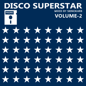 Disco SuperStar Volume-2 (Mixed by SidNoKarb) - новый микс