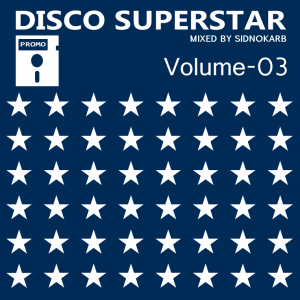 Disco SuperStar Volume-3 (Mixed by SidNoKarb) - новый микс