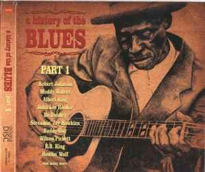 A History Of The Blues. Part 1 (2010) - ������� �������� ������