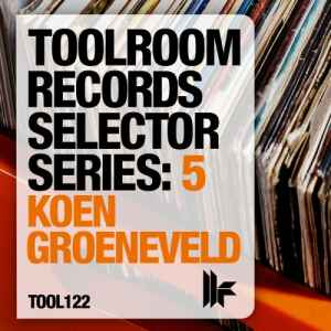Новый сборник  - Toolroom Selector Series: 5 Koen Groeneveld (2011)