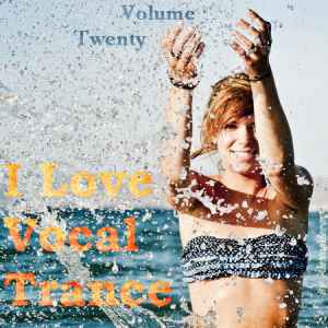 AG: I Love Vocal Trance #20 (2011)