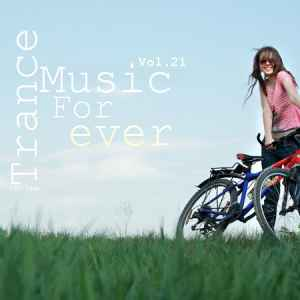 ����� ������� ����� ������: Trance - Music For ever Vol.21 (2011)