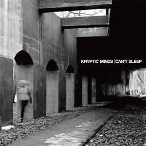 Kryptic Minds - Can't Sleep (2011) - ������ �������