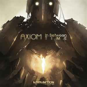 Axiom - In Between Time EP (2011) - ������� ����