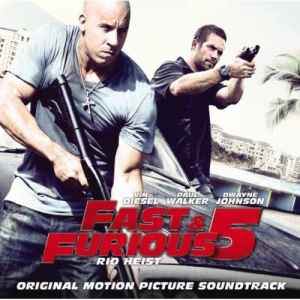 OST - Форсаж 5 / Fast and Furious 5: Rio Heist / Fast Five (2011) - новый сборник