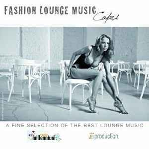 Новый альбом чилаут,лаунж музыки от Fly Project - Fly Project - Fashion Lounge Capri 2011