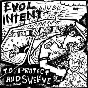 Новый альбом - Evol Intent – To Protect and Swerve (2011)