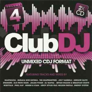 Новый сборник - Club Dj Vol.4 – Unmixed CDJ Format (2011)