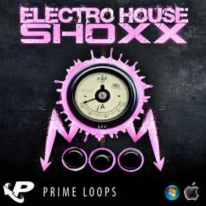 сэмплы electro house Prime Loops - Electro House Shoxx [WAV]
