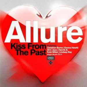 Новый альбом транс музыки от Allure - Allure - Kiss From The Past 2011