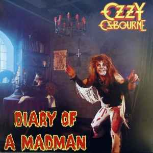 Ozzy Osbourne - Diary Of A Madman [30th Anniversary Re-Release] (2011) - новый альбом