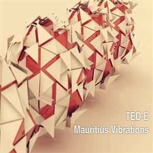 Ted-E - Mauritius Vibrations (2011) - красивый дабстеп