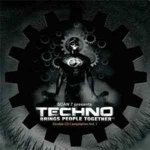 Новый альбом - Scan 7 Presents Techno Brings People Together: Double CD Compilation Vol 1 (2011)