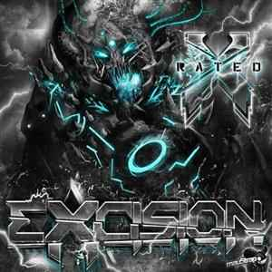 Excision - X Rated (2011) - скачать дабстеп