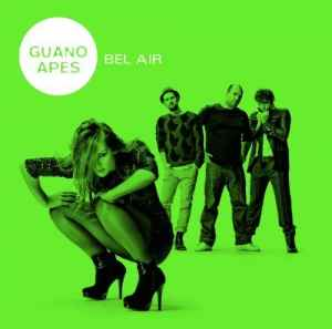 Guano Apes - Bel Air [Gold Edition] (2011) - ����� ������