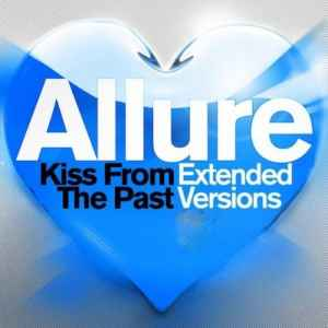 Новый альбом - Allure - Kiss From The Past (Extended Versions) (2011)