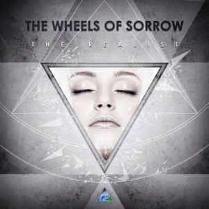 The Wheels Of Sorrow - The Realist (2011) - ����� ������