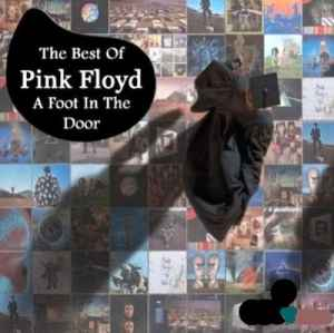 Pink Floyd - A Foot In The Door. The Best Of Pink Floyd (2011) - новый сборник